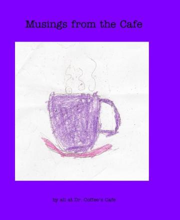 Musings from the Cafe